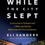 While the City Slept Book Review