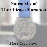 Narrative Architecture of The Chicago Marathon